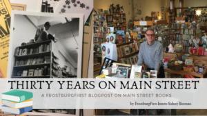 Thirty Years on Main Street: Main Street Books Anniversary Blogpost