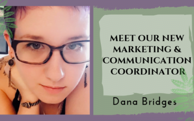 Meet Our New Marketing & Communications Coordinator: Dana Bridges