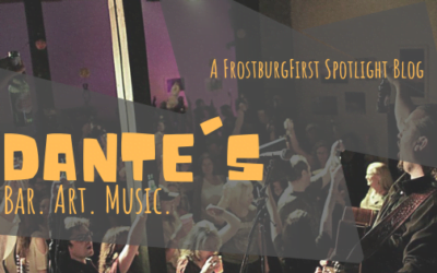 A FrostburgFirst Spotlight Blog: Dante's. Bar. Art. Music.