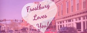 Frostburg Loves You: A weekend of Love & Promotions