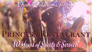 A FrostburgFirst Business Spotlight: Princess Restaurant - 80 Years of Sweets & Service