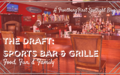 A FrostburgFirst Business Spotlight: The Draft Bar & Grille – Food, Fun, & Family