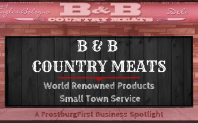 A FrostburgFirst Business Spotlight: B & B Country Meats: World-Renowned Products – Small Town Service
