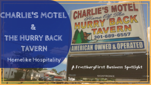 A FrostburgFirst Business Spotlight: Charlie's Motel & The Hurry Back Tavern - Homelike Hospitality