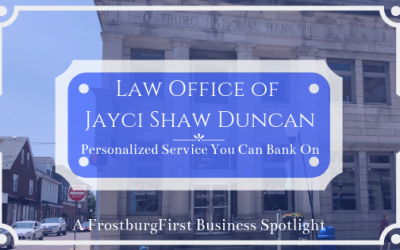 A FrostburgFirst Business Spotlight: The Law Office of Jayci Shaw Duncan – Personalized Service You Can Bank On