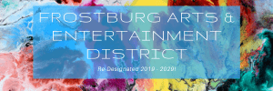 Frostburg's Arts & Entertainment District Re-Designated for 10 Years!