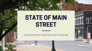 State of Main Street – A Note from the Main Street Manager