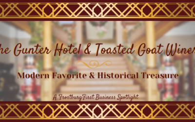 The Hotel Gunter & Toasted Goat Winery:  Modern Favorite & Historical Treasure