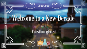Welcome to a New Decade with FrostburgFirst!