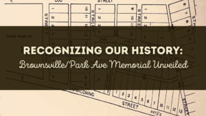 Brownsville/Park Ave Memorial Unveiled