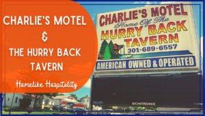 A FrostburgFirst Business Spotlight: Charlie's Motel & The Hurry Back Tavern – Homelike Hospitality