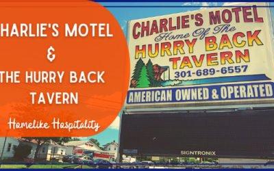 A FrostburgFirst Business Spotlight: Charlie's Motel & The Hurry Back Tavern – Homelike Hospitality