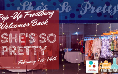 Pop Up Frostburg Welcomes BACK She's So Pretty to Downtown Frostburg!